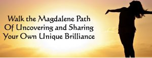 Magdalene Path of Unique Brilliance